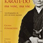 [Lecture Budo] Karaté-do : ma voie, ma vie